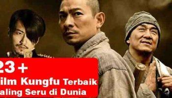 ✓ 23+ Film Kungfu Terbaik dan Terpopuler Sepanjang Sejarah