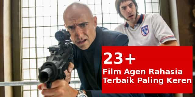✓ 25+ Film Agen Rahasia Terbaik, Paling Keren Wajib di tonton