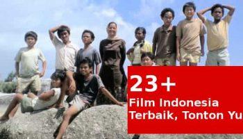 film indonesia yang di tonton sampai hari ini